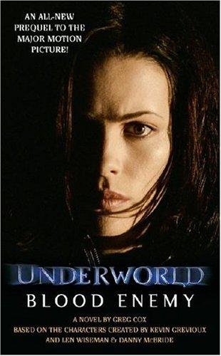 Underworld Prequel - Blood Enemy