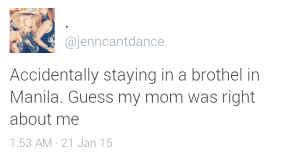 "Jenn ""accidentally"" stayed in a brothel"
