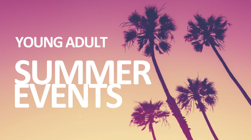 Young Adult Summer Events