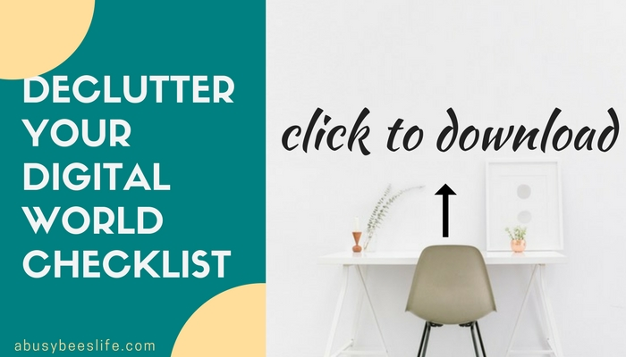 declutter your digital world checklist for download 2017