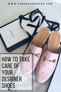 How to take care of designer shoes - my top 3 tips