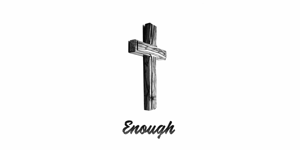 Enough: Through the Book of Colossians