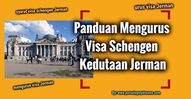 Panduan Mengurus Visa Schengen Kedutaan Jerman