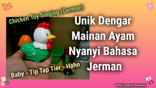 Unik Dengar Mainan Ayam Nyanyi Bahasa Jerman