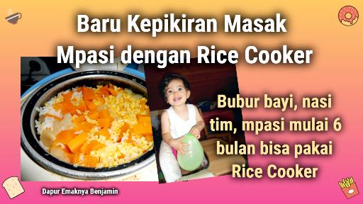 Baru Kepikiran Masak Mpasi dengan Rice Cooker