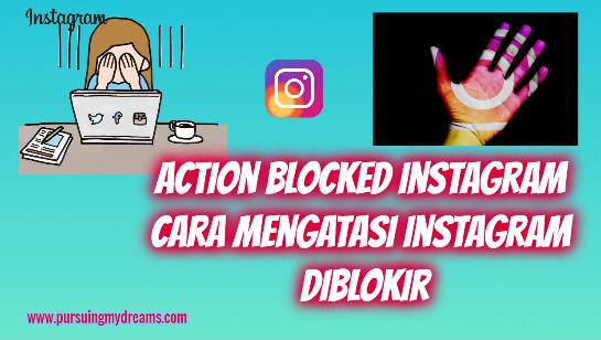 Action Blocked Instagram Cara Mengatasi Instagram Diblokir