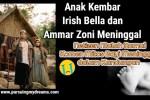 Anak Kembar Irish Bella dan Ammar Zoni Meninggal Netizen Malah Ramai Komen Mitos Bayi Meninggal dalam Kandungan
