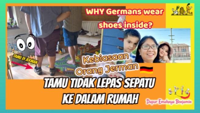 Beda dengan di Indonesia Bertamu di Jerman Tidak Lepas Sepatu Masuk Rumah