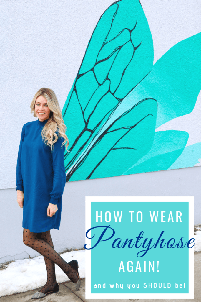 How to wear pantyhose again!  And all the reasons why you SHOULD be!