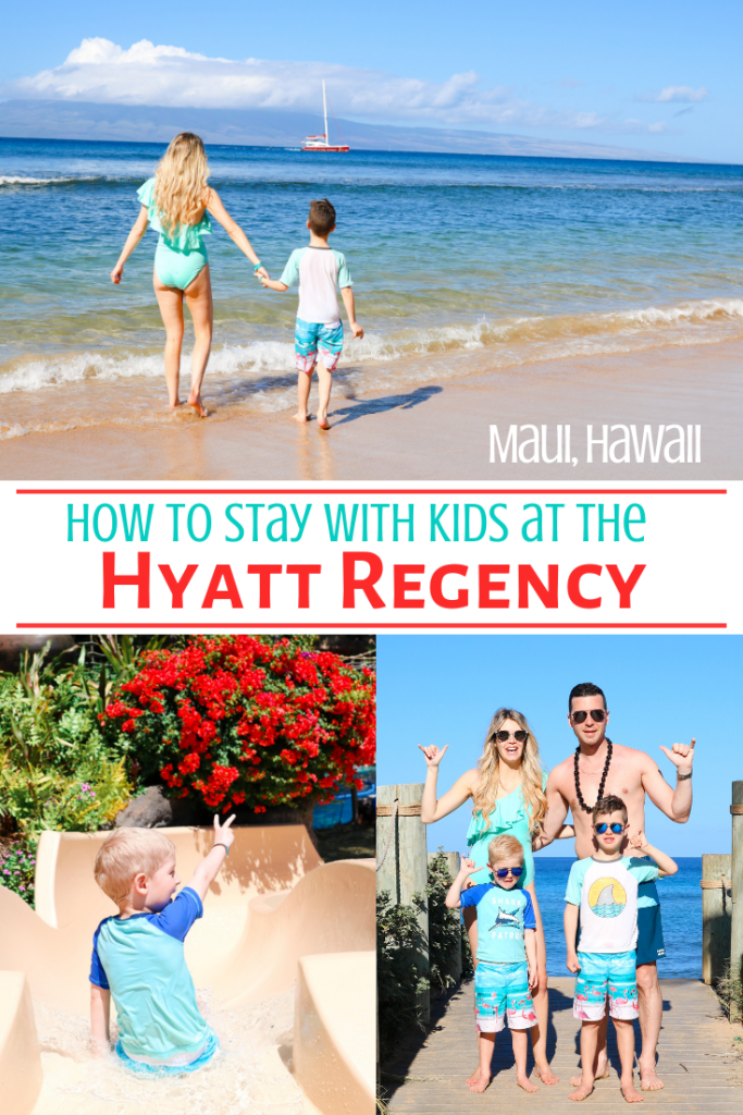How to Stay with Kids The Hyatt Regency Maui- tips and tricks for a family-friendly stay #travel #hawaii #maui