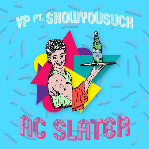 VP ShowYouSuck - AC Slater