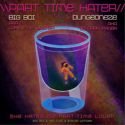 Big Boi Kid Cudi - Part Time Hater
