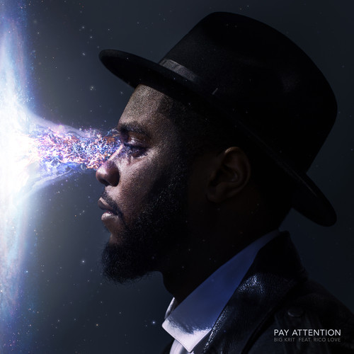Big Krit Pay Attention