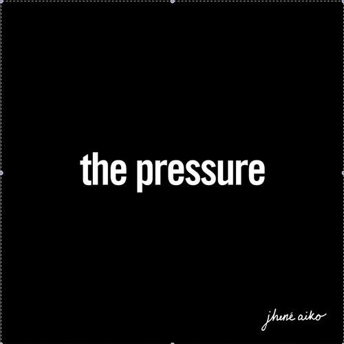 Jhene Aiko The Pressure
