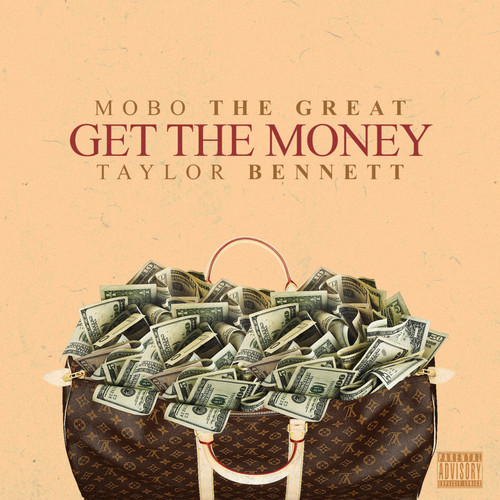 Mobo The Great Taylor Bennett Get The Money