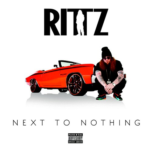 Rittz Next To Nothing