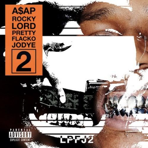 asap rocky - Lord Pretty Flacko Jodye 2
