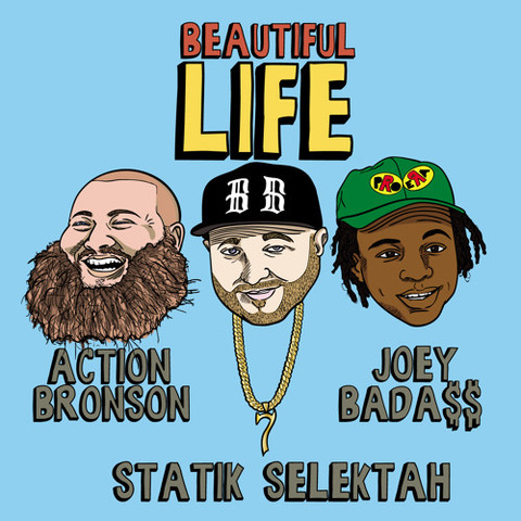 Statik Selektah Beautiful Life