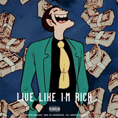 Calez Live Like Im Rich