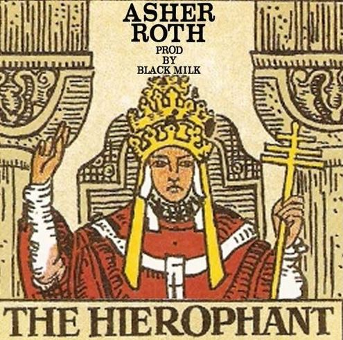 Asher Roth The Hierophant