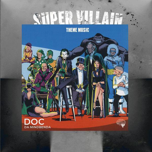 Doc Da Mindbenda - Super Villain Theme Music
