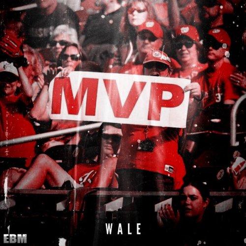 Wale MVP