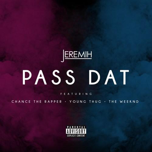 Jeremih - Pass Dat Remix
