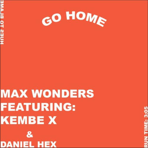 max-wonders-go-home