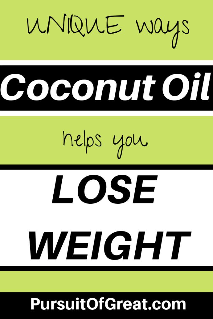 Unique ways coconut oil helps you lose weight