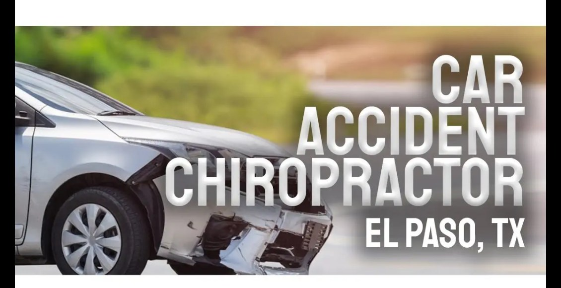 car accident chiropractor el paso texas