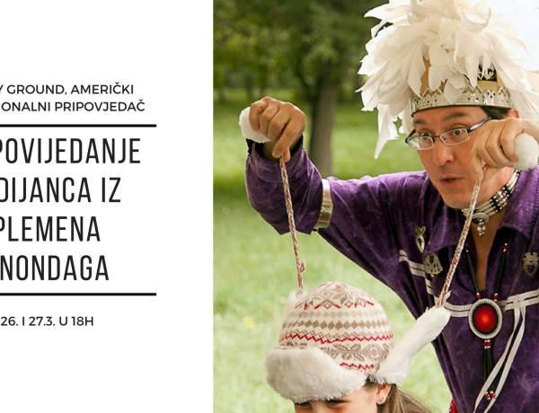 NAJAVA: Pripovijedanje Indijanca iz plemena Onondaga