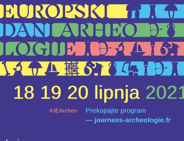 Europski dani arheologije – 3 dana za otkrivanje arheologije!