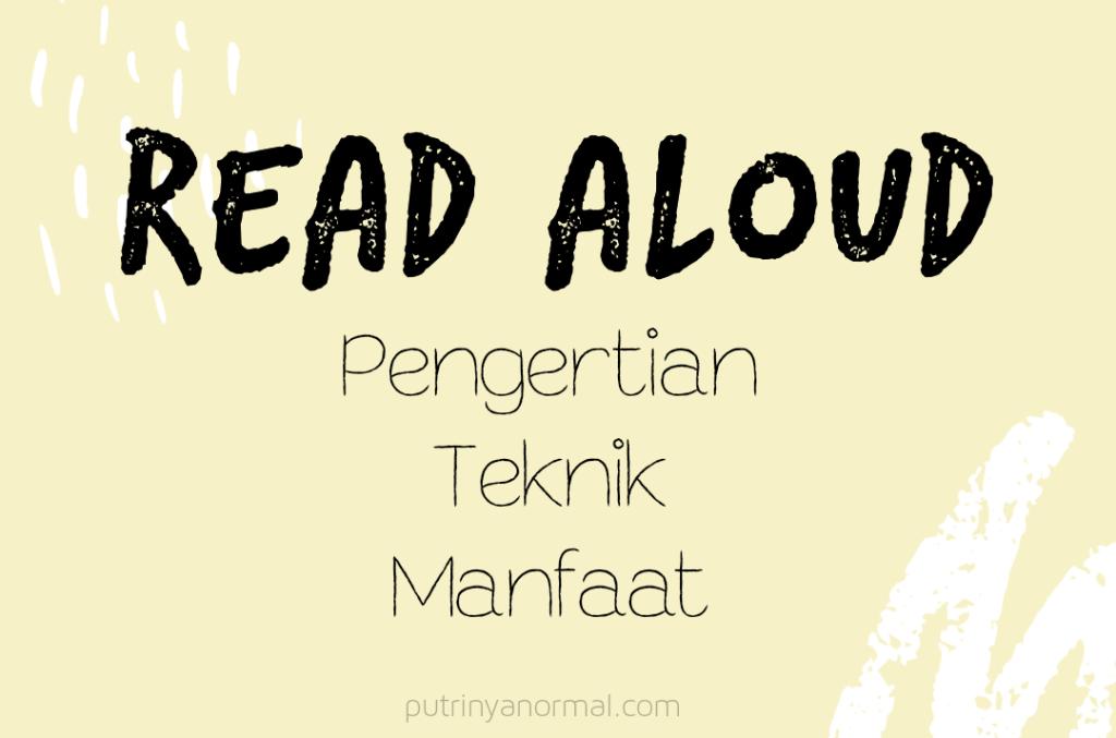 Read Aloud, Kenapa Sangat Perlu??