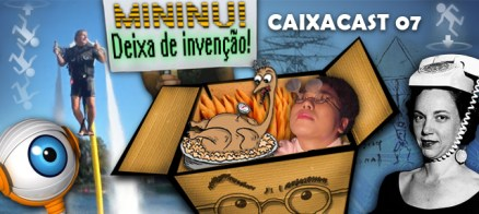 Caixacast_07