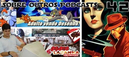 Sobre Outros Podcasts 42