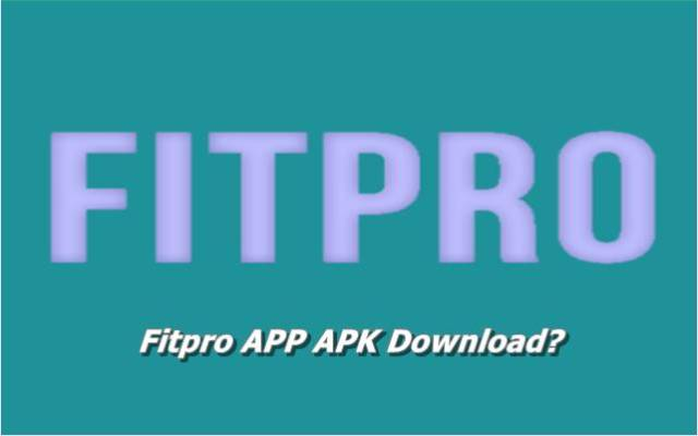 Fitpro APP APK Download
