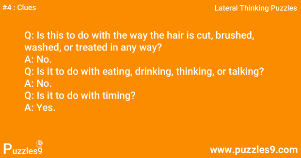 #4 Clues - Whats wrong with his hair : Challenging Lateral Thinking Puzzle