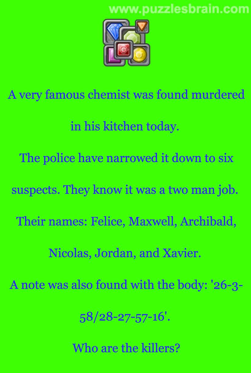 Chemistry riddle who are the killers brain puzzles showanswer urtaz Choice Image