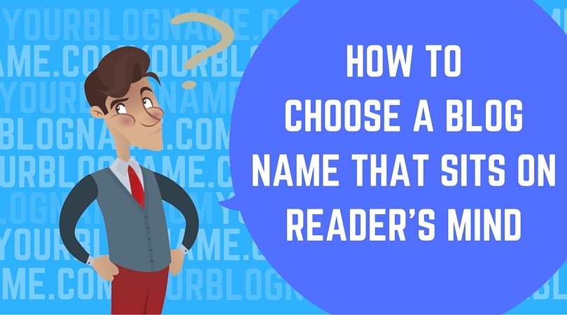 choosing #blogname blog names are vital