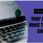 5 Simple SEO Tips Your Business Need To Achieve Success