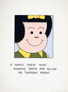 """""""If Nancy Knew What Wearing Green and Yellow on Thursday Meant"""" by Joe Brainard"""
