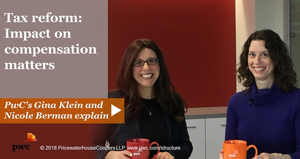 Tax reform: Impact on compensation matters: PwC video