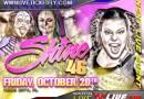 SHINE 10/20/17 Shine 46 iPPV Results