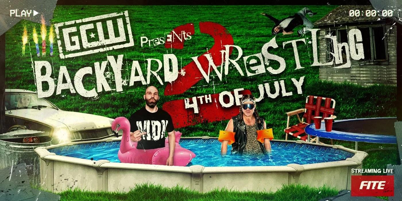 "GCW Presents ""Backyard Wrestling 2"" 7/4/20 Results ..."