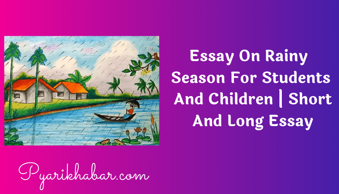 Essay On Rainy Season For Students And Children