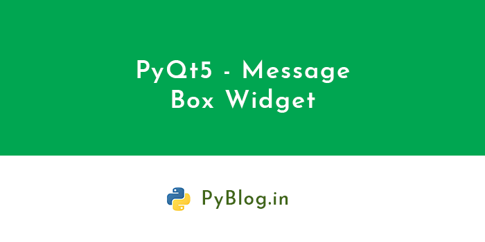 pyqt5-message-box-widget