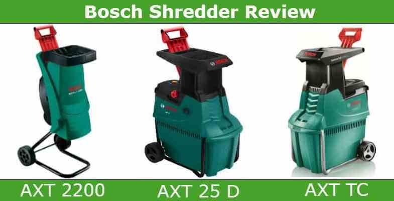 Best Bosch Garden Shredder – AXT 25 TC vs 2200 Rapid or AXT 25D