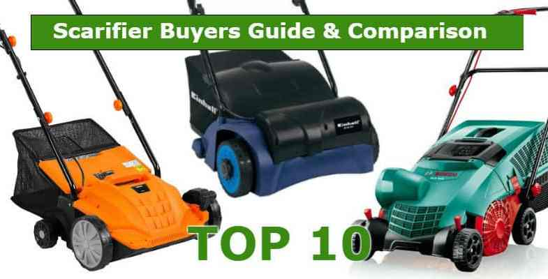 Best Lawn Scarifier – Buyers Guide & Top 10 Models With Reviews