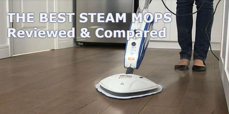 Best Steam MopSteam CleanerWe Review 10 of the best models