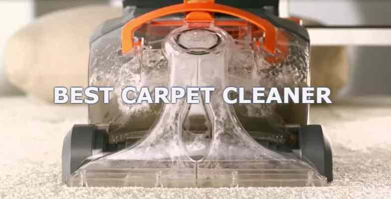 Best Carpet Cleaner Reviews 2017 – Top 10 Models Reviewed and Compared
